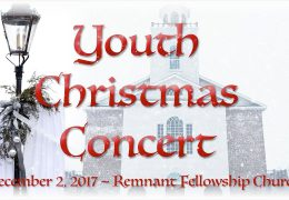 Remnant Fellowship Church Presents: 2017 Youth Christmas Concert
