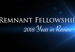 2018 Remnant Fellowship Year in Review